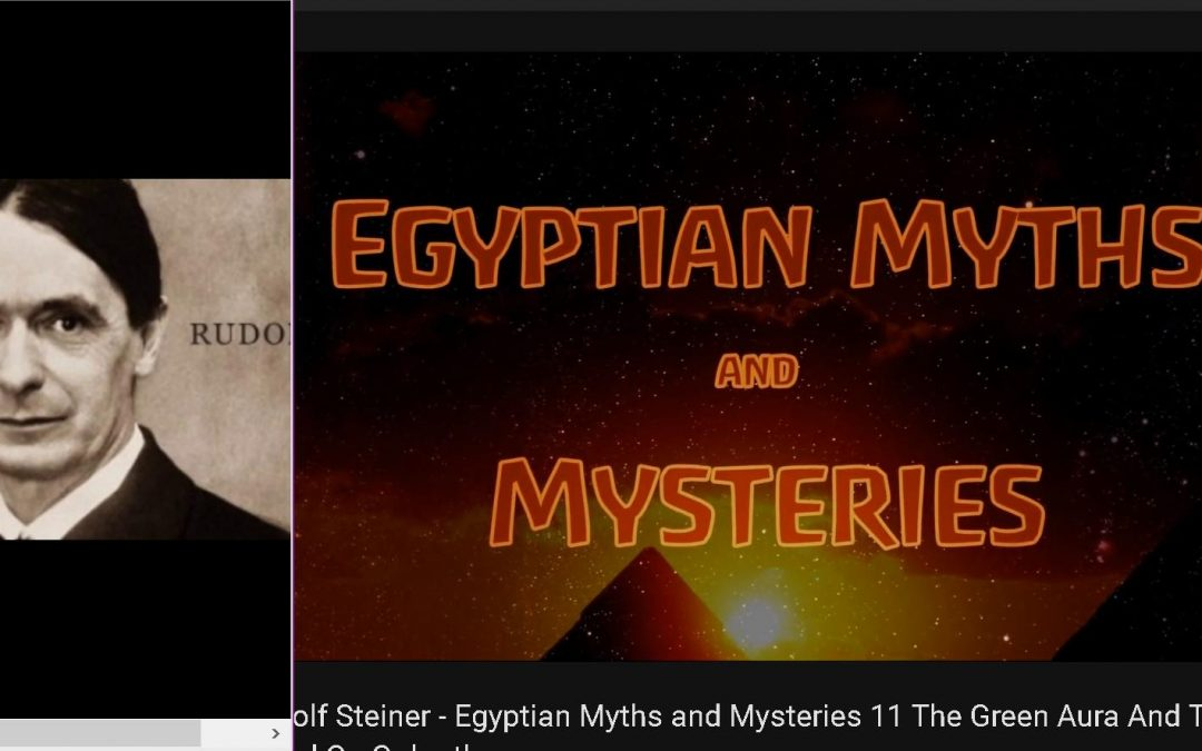 The Green Aura & The Blood Of Jesus on Golgotha ( Rudolf Steiner – Ancient Egyptian Mysteries 11)
