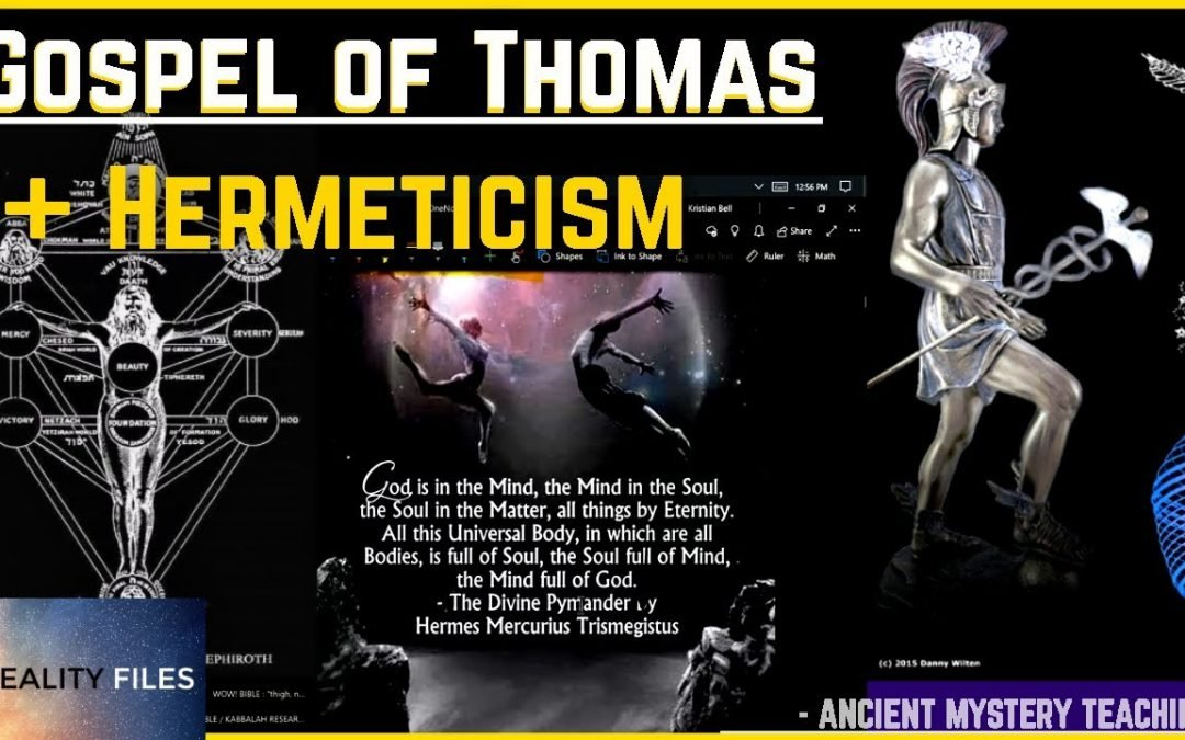 HIDDEN Teachings of Jesus – The Gospel of Thomas & Hermeticism