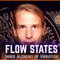 FLOW STATE ALCHEMY – State Control & Psychology of Flow