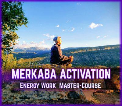 MERKABA ACTIVATION ENERGY WORK MEDITATIONS COURSE